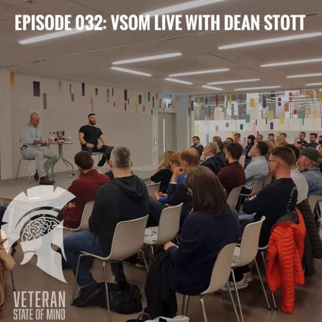 Episode 032: VSOM LIVE, with Dean Stott